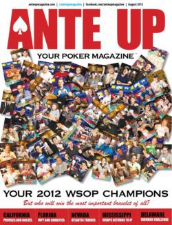 Ante Up Magazine - August 2012 Issue