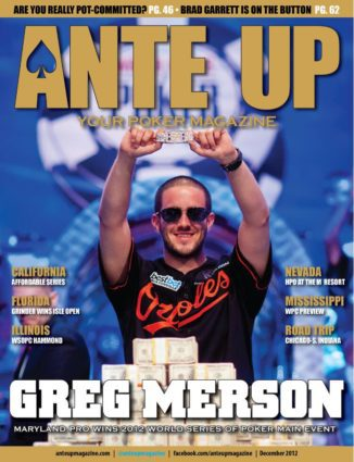 Ante Up Magazine - December 2012 Issue