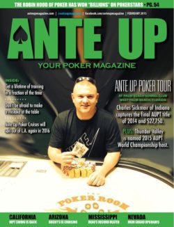 Ante Up Magazine - February 2015 Issue