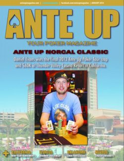 Ante Up Magazine - January 2014 Issue