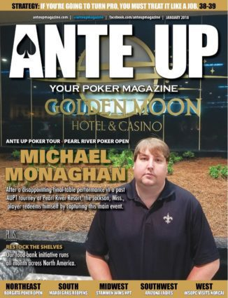 Ante Up Magazine - January 2018 Issue