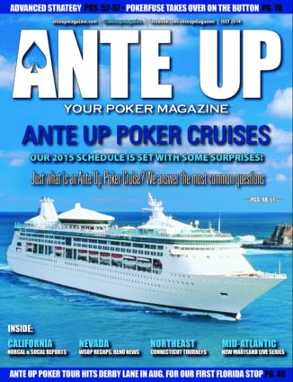 Ante Up Magazine - July 2014 Issue