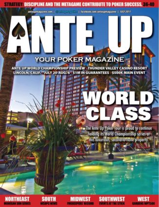 Ante Up Magazine - July 2017 Issue