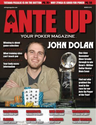 Ante Up Magazine - March 2012 Issue