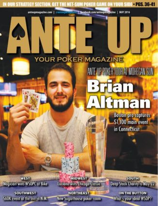 Ante Up Magazine - May 2016 Issue