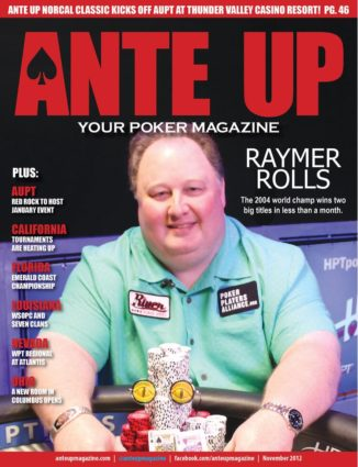 Ante Up Magazine - November 2012 Issue