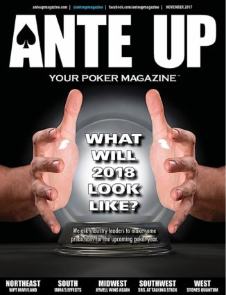 Ante Up Magazine - November 2017 Issue