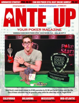 Ante Up Magazine - October 2014 Issue