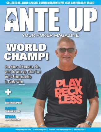 Ante Up Magazine - September 2013 Issue